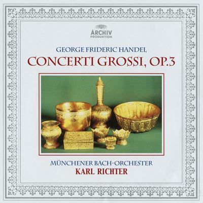 合奏協奏曲集 作品3(全6曲) リヒター&ミュンヘン・バッハ管弦楽団