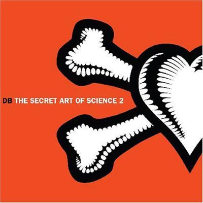 Secret Art Of Science: Vol.2: Then & Now