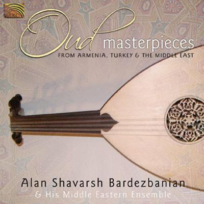 Oud Masterpieces From Armena, Turkey & The Middle East