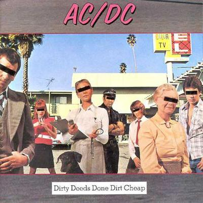 Dirty Deeds Done Dirty Cheap: 悪事と地獄