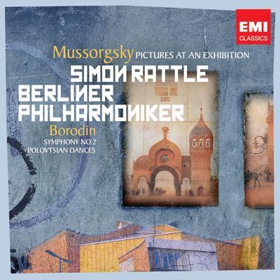 ムソルグスキー:『展覧会の絵』、ボロディン:交響曲第2番、他 ラトル&ベルリン・フィル