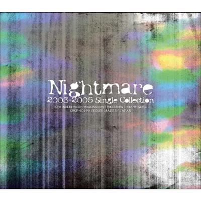 ナイトメア 2003-2005シングル・コレクション