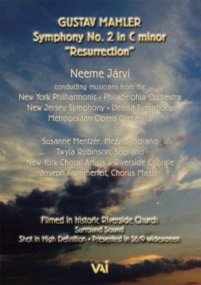交響曲第2番『復活』 ヤルヴィ&ニューヨーク・フィル、 フィラデルフィア管、デトロイト響、ニュージャージー響、メトロポリタン歌劇場管、以上の抜粋メンバー、他
