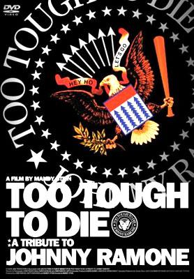 Too Tough To Die: A Tribute To Johnny Ramon