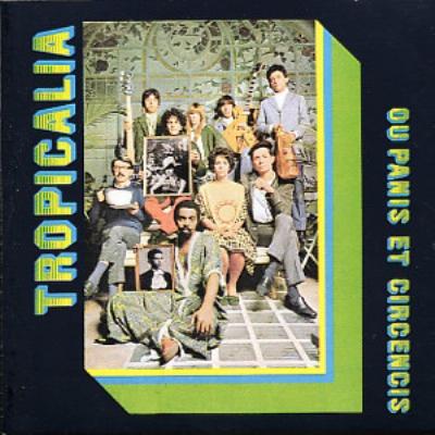 Tropicalia: Ou Panis Et Circensis (アナログレコード)
