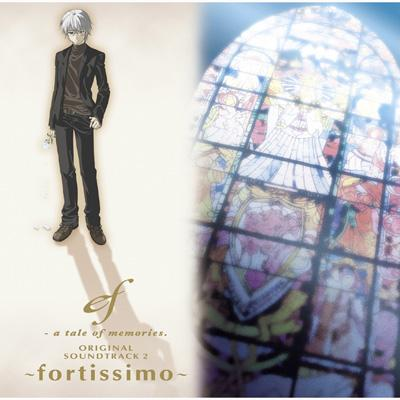 Ef-A Tale Of Memories.Original Soundtrack 2 -Fortissimo-