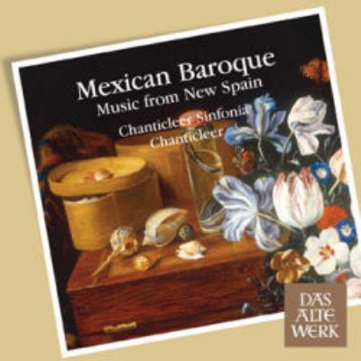 Mexican Baroque Music: Chanticleer