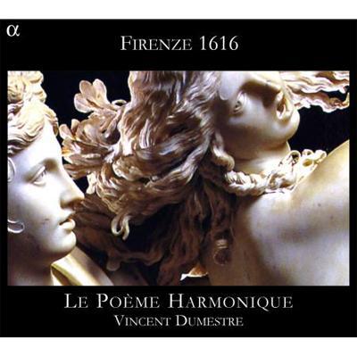 フィレンツェ1616年、失われた恋の歌』 ル・ポエム・アルモニーク ...