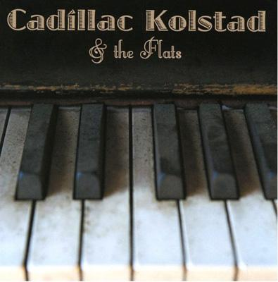 Cadillac Kolstad & The Flats