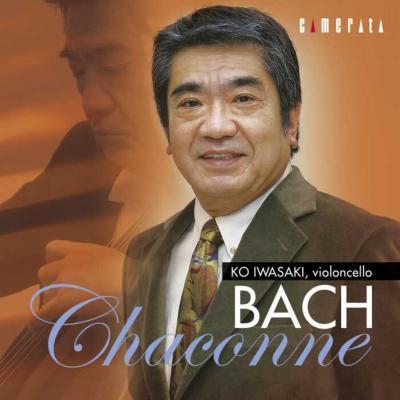 J.s.bach: Chaconne, Kodaly, 黛敏郎-cello Solo Works: 岩崎洸