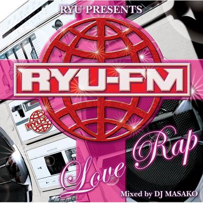 Ryu Fm Presents Love Rap