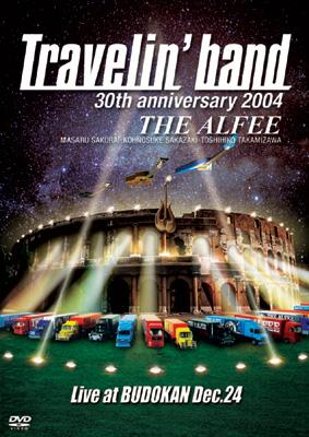 30th anniversary 2004 Travelin' band Live at BUDOKAN Dec.24