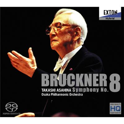 交響曲第8番 朝比奈隆&大阪フィル(2001年東京ライヴ)(2SACD)