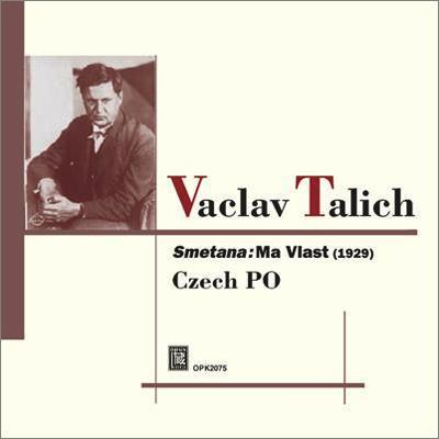 『我が祖国』全曲 ターリヒ&チェコ・フィル(1929)