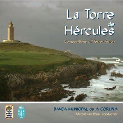 La Torre De Hercules: Banda Municipal De A Coruna