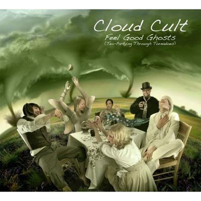 Feel Good Ghosts (Tea Partying Through Tornadoes)