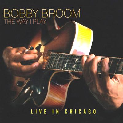 Way I Play: Live In Chicago