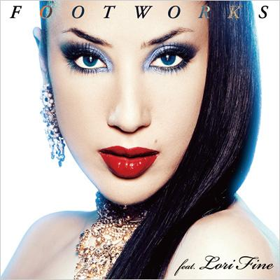 FOOTWORKS feat.Lori Fine