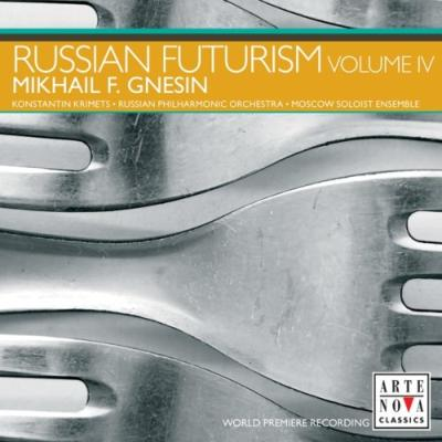 Orch.works, Chamber Works: Krimets / Russian Po Etc (Russian Futurism Vol.4)