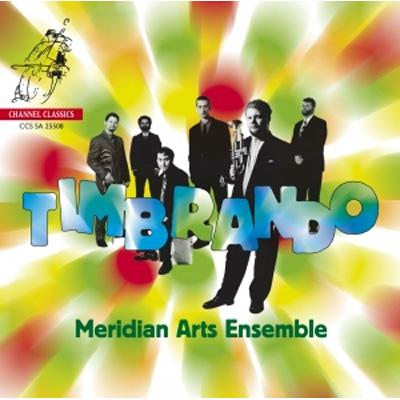 Timbrando: Meridian Arts Ensemble