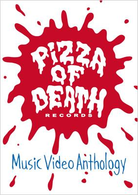 PIZZA OF DEATH Records Music Video Anthology