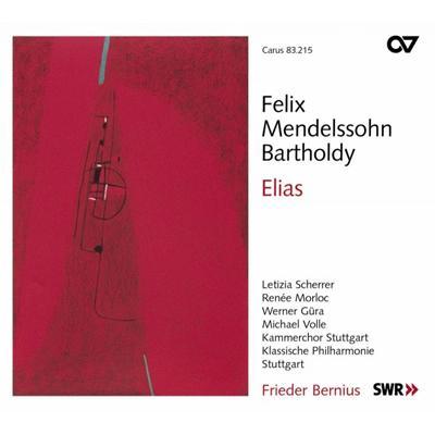 Elias: Bernius / Klassische Philharmonie Stuttgart, Kammerchor Stuttgart