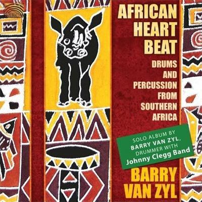 African Heartbeat: Drums & Percussion From Sout