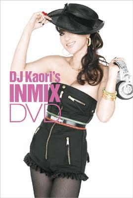 Dj Kaori's Inmix Dvd