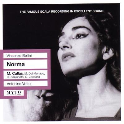歌劇『ノルマ』 ヴォットー&スカラ座、カラス、デル・モナコ、シミオナート