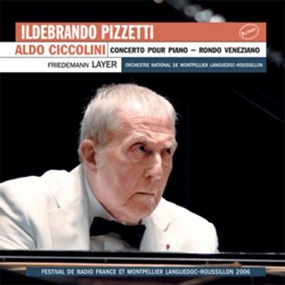ピアノ協奏曲、ヴェネツィアのロンド チッコリーニ(p)レイヤー&モンペリエ国立管