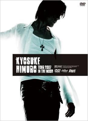 Kyosuke Himuro Tour 2007 In The Mood
