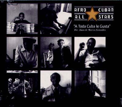 A Toda Coba Le Gusta: これがキューバ音楽だ!
