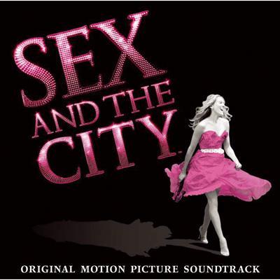 セックス・アンド・ザ・シティ オリジナル・サウンドトラック