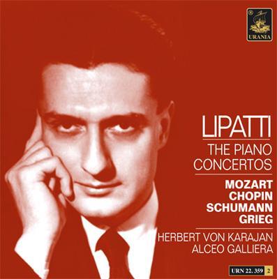Lipatti Concerto Recordings: Mozart, Chopin, Schumann, Grieg: Karajan / Etc
