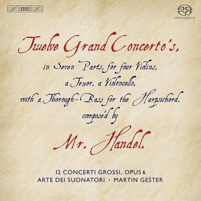 12の合奏協奏曲作品6 マルタン・ジェステル&アルテ・デイ・スオナトーリ(3SACD)