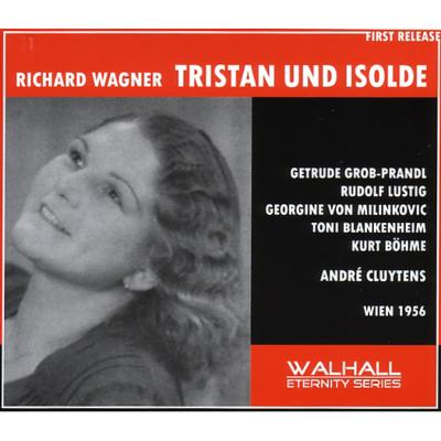『トリスタンとイゾルデ』全曲 クリュイタンス&ウィーン国立歌劇場、グロープ=プランドル、ルスティヒ、他(1957 モノラル)(3CD)
