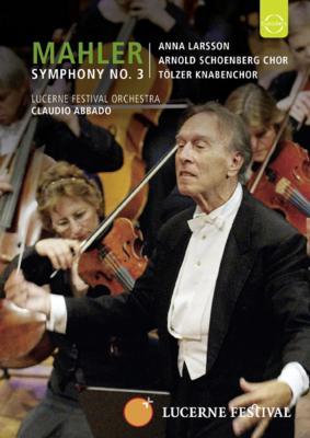 交響曲第3番 アバド&ルツェルン祝祭管弦楽団