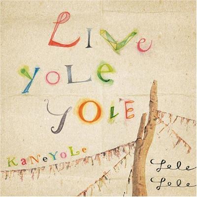 Live YoLeYoLe〜KaNeYoLe〜
