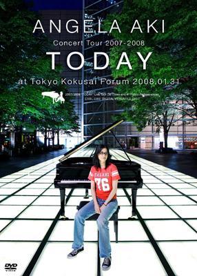 """アンジェラ・アキ Concert Tour 2007-2008 """"TODAY"""