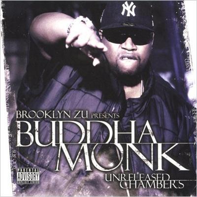 Brooklyn Zoo Presents Buddha Unreleased Chambers
