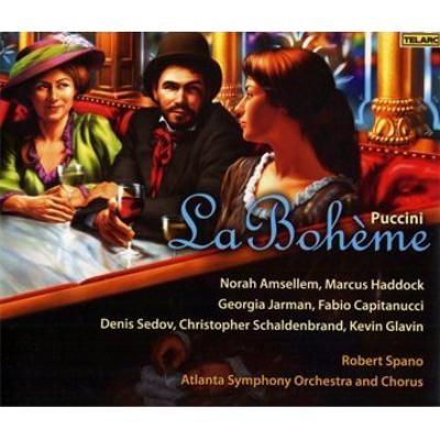 『ボエーム』全曲 スパノ&アトランタ響、アンセルム、ハドック、他(2007 ステレオ)(2CD)