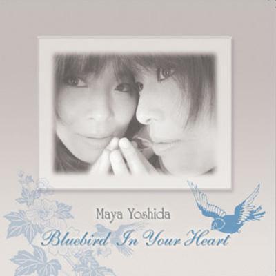 Bluebird In Your Heart