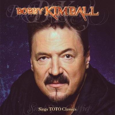 Bobby Kimball Sings Toto Classics Bobby Kimball Hmv