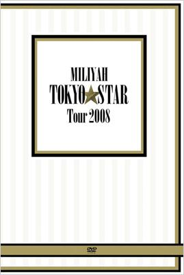 TOKYO STAR Tour 2008