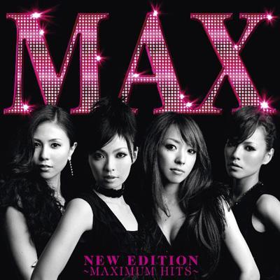 NEW EDITION 〜MAXIMUM HITS〜