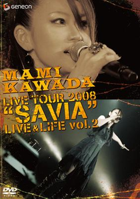 "MAMI KAWADA LIVE TOUR 2008""SAVIA"