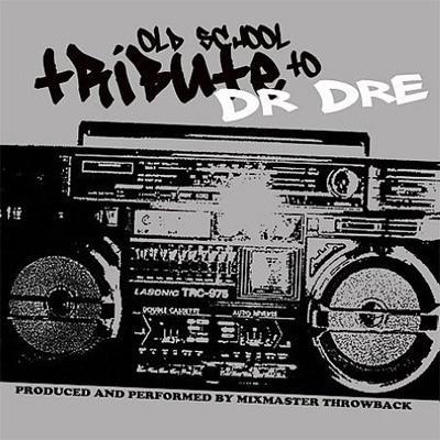 Dr Dre Old School Tribute