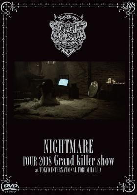 TOUR 2008 Grand killer show @東京国際フォーラムホールA