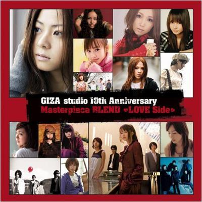 Giza Studio 10th Anniversary Masterpiece BLEND 〜LOVE Side〜