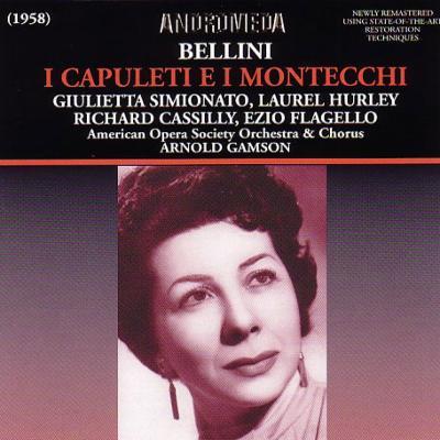 『カプレーティとモンテッキ』全曲 ギャムソン&アメリカン・オペラ協会、シミオナート、ハーリー、他(1958 モノラル)(2CD)